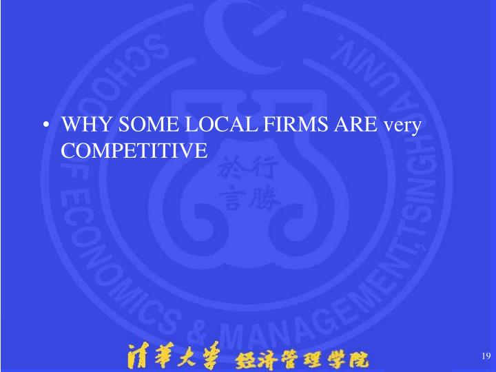 WHY SOME LOCAL FIRMS ARE very COMPETITIVE