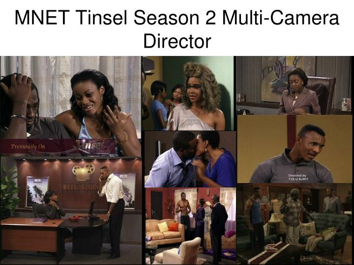 MNET Tinsel Season 2 Multi-Camera Director