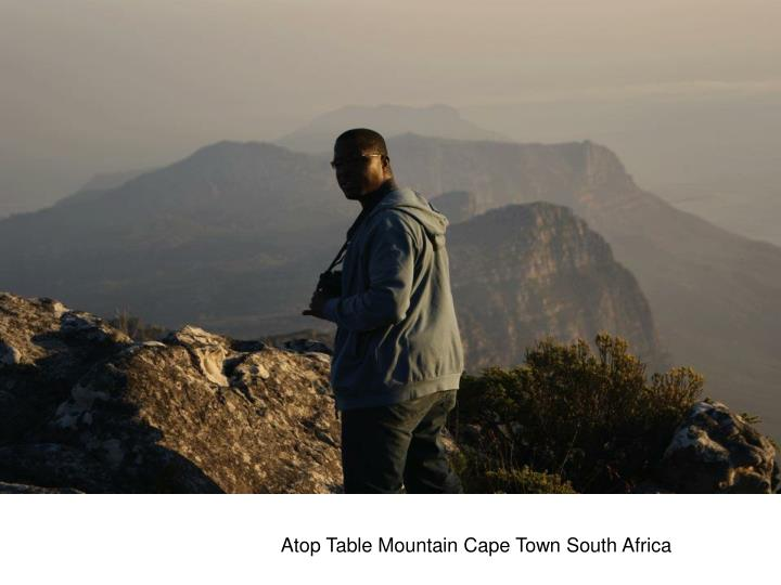 Atop Table Mountain Cape Town South Africa