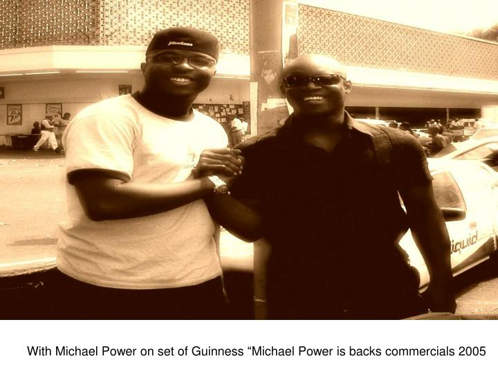 With Michael Power on set of Guinness