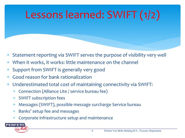 Lessons learned: SWIFT (1/2)