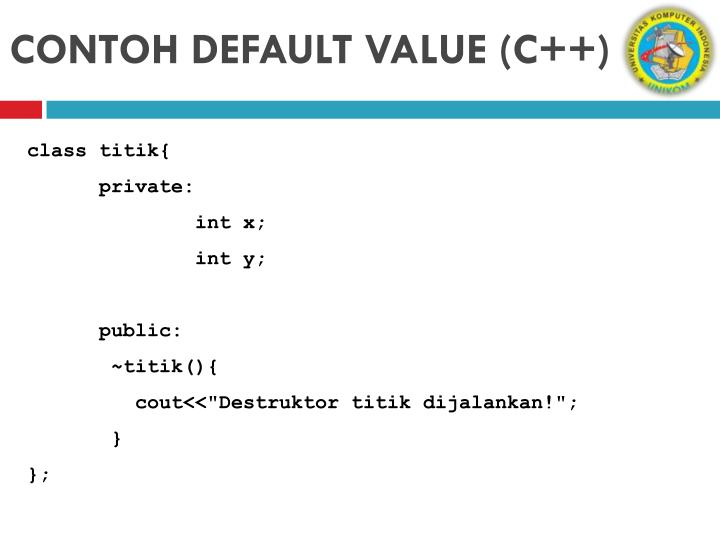 CONTOH DEFAULT VALUE (C++)