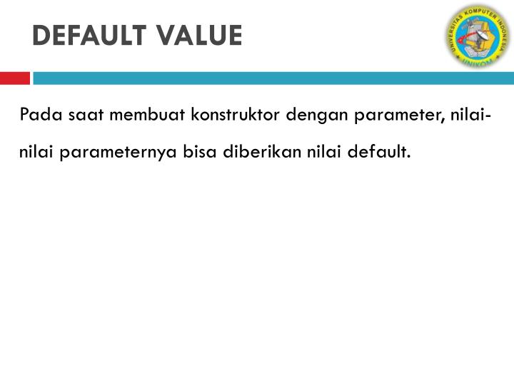 DEFAULT VALUE