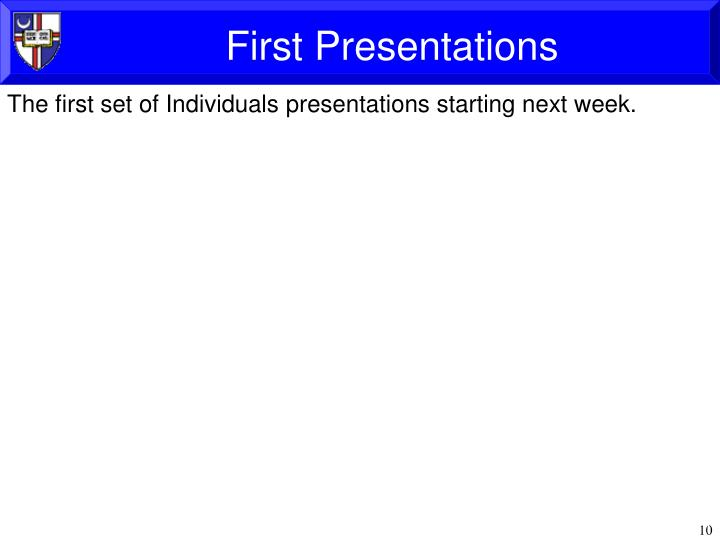 First Presentations