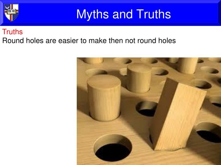 Myths and Truths