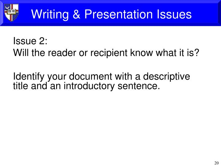 Writing & Presentation Issues
