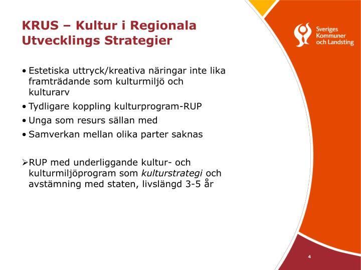 KRUS – Kultur i Regionala Utvecklings Strategier