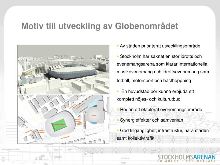 Motiv till utveckling av Globenområdet