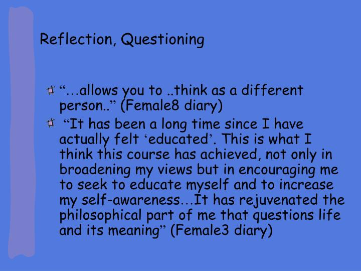 Reflection, Questioning