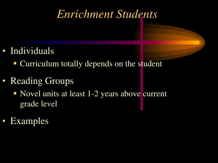 Enrichment Students
