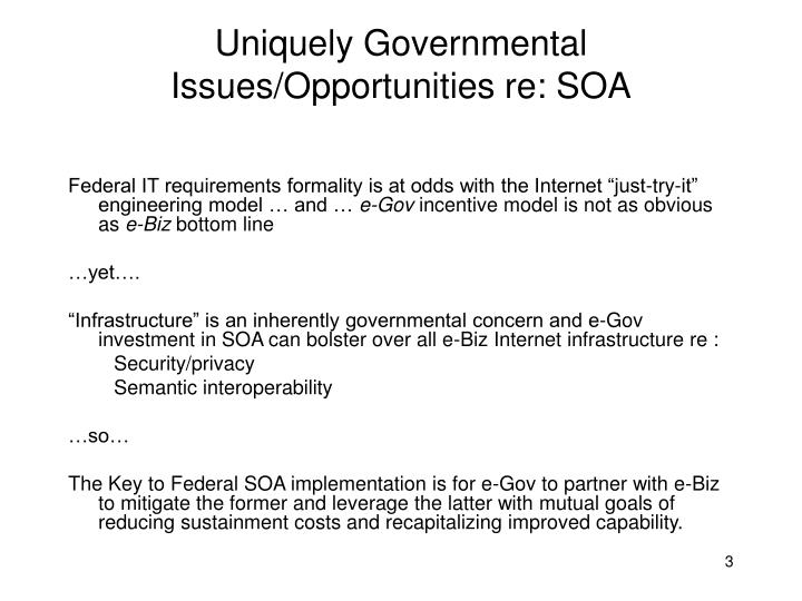 Uniquely governmental issues opportunities re soa