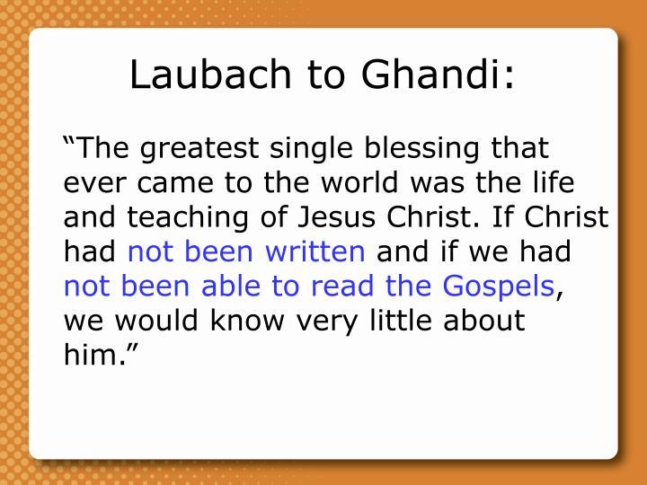 Laubach to Ghandi: