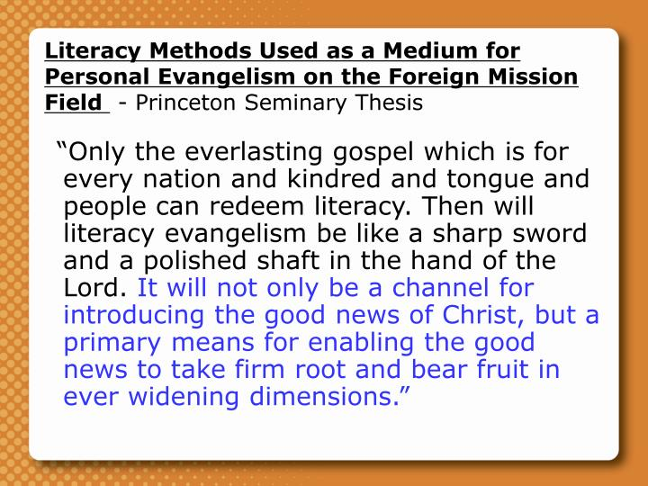 Literacy Methods Used as a Medium for Personal Evangelism on the Foreign Mission Field