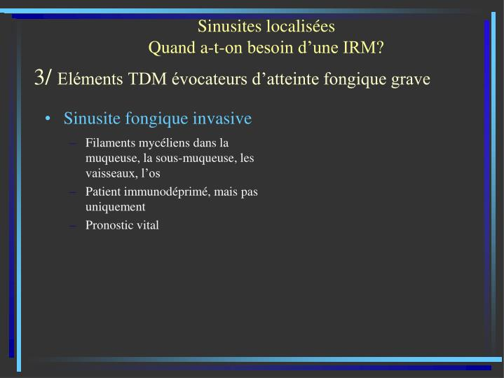 Sinusite fongique invasive