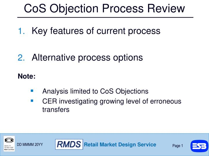 Cos objection process review