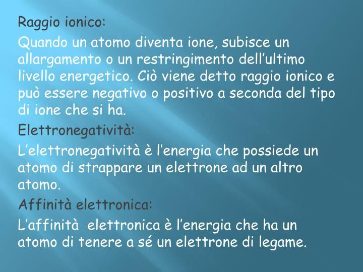 Raggio ionico: