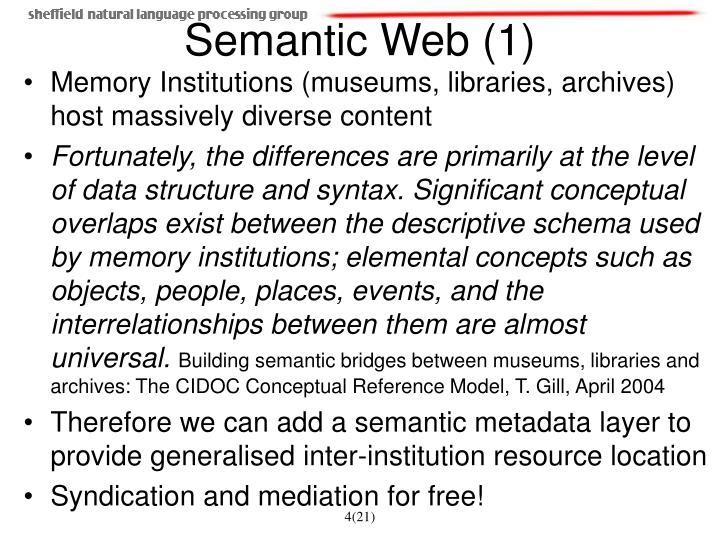 Memory Institutions (museums, libraries, archives) host massively diverse content