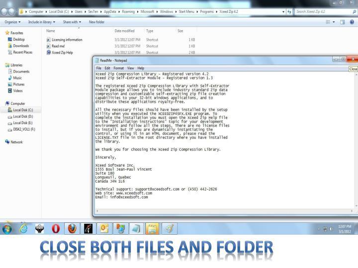 Close both files and folder