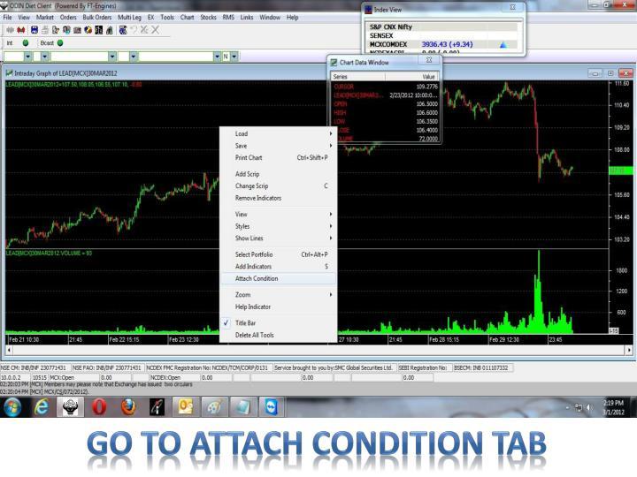 Go to attach condition tab