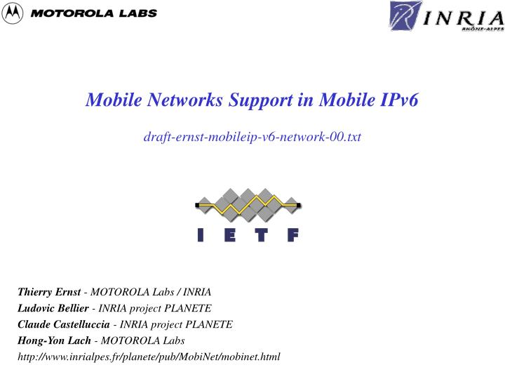 Mobile networks support in mobile ipv6 draft ernst mobileip v6 network 00 txt