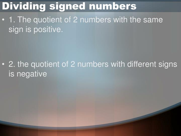 Dividing signed numbers