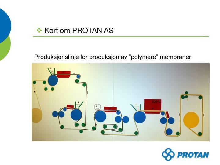 """Produksjonslinje for produksjon av """"polymere"""" membraner"""