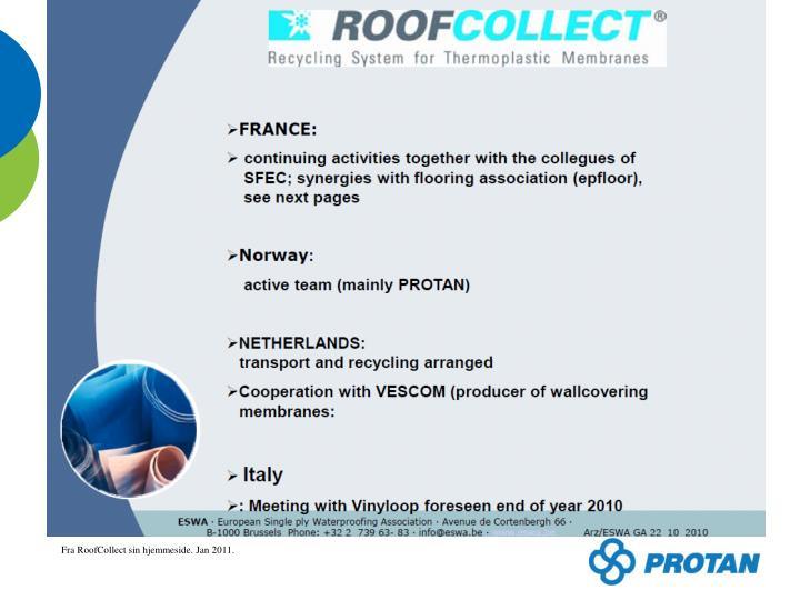 Fra RoofCollect sin hjemmeside. Jan 2011.
