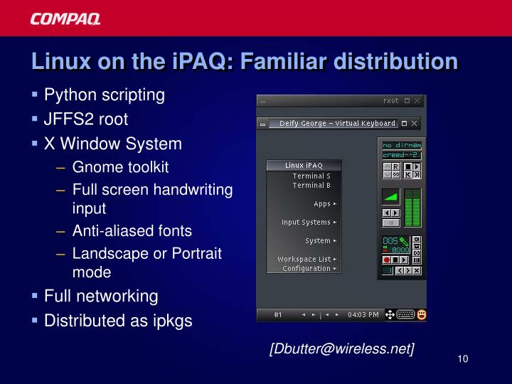 Linux on the iPAQ: Familiar distribution
