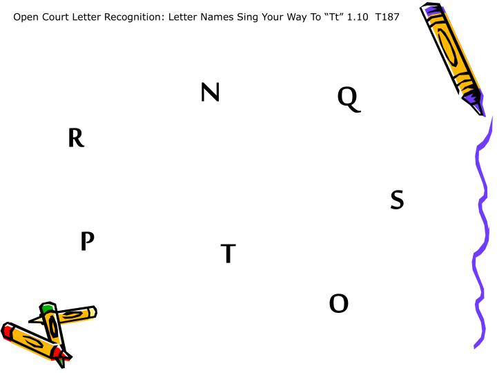 "Open Court Letter Recognition: Letter Names Sing Your Way To ""Tt"" 1.10  T187"