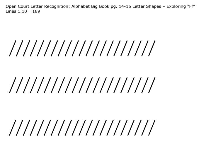 "Open Court Letter Recognition: Alphabet Big Book pg. 14-15 Letter Shapes – Exploring ""Ff"" Lines 1.10  T189"