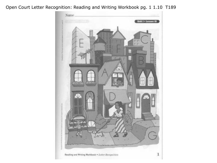 Open Court Letter Recognition: Reading and Writing Workbook pg. 1 1.10  T189