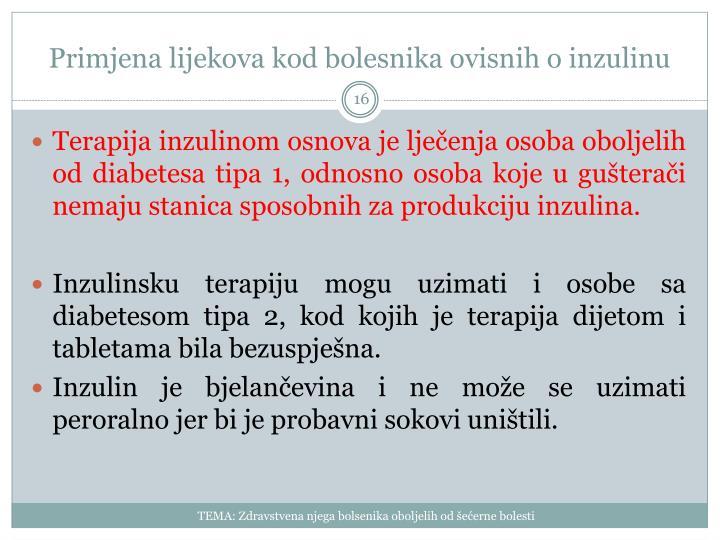 Primjena lijekova kod bolesnika ovisnih o inzulinu