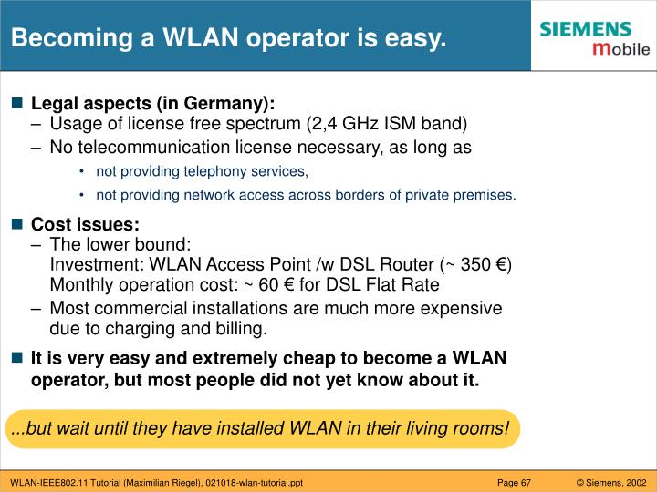 Becoming a WLAN operator is easy.