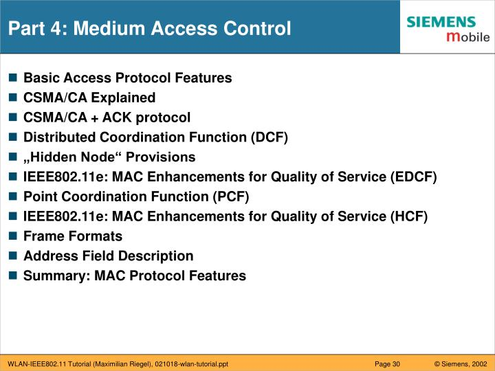 Part 4: Medium Access Control