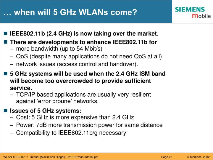 … when will 5 GHz WLANs come?
