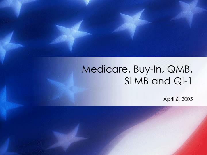 Medicare buy in qmb slmb and qi 1