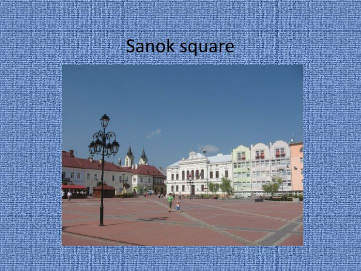 Sanok square