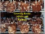 growing room mnpa and farmers