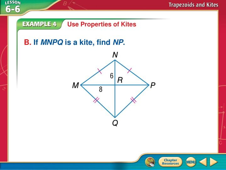 Use Properties of Kites