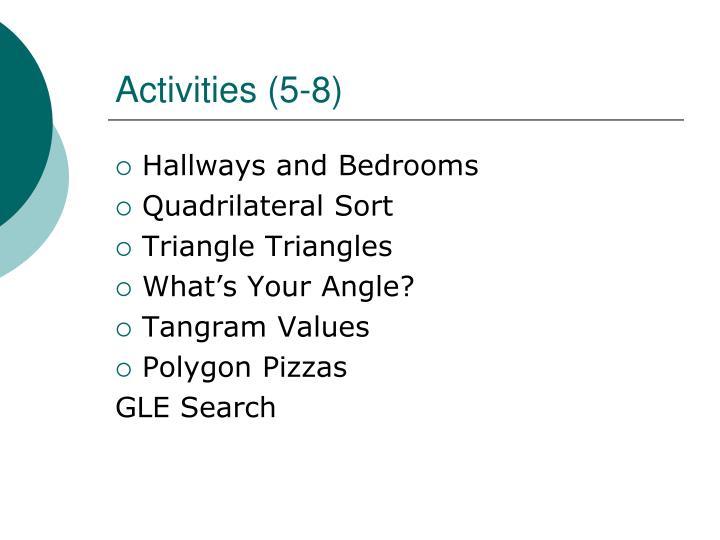 Activities (5-8)