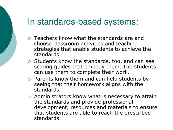 In standards-based systems: