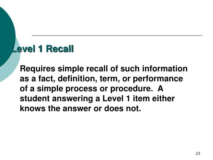 Level 1 Recall