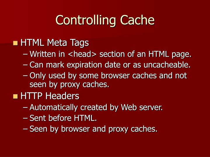 Controlling Cache