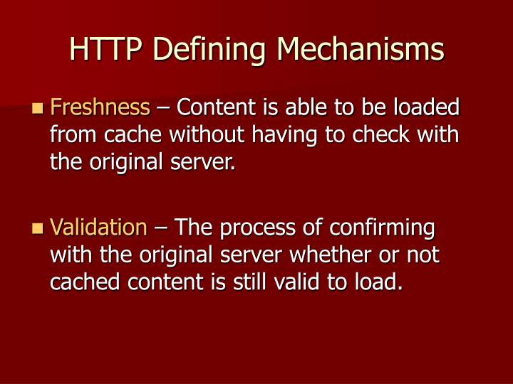 HTTP Defining Mechanisms