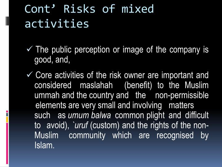 Cont' Risks of mixed activities