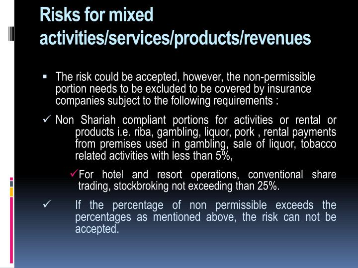 Risks for mixed activities/services/products/revenues