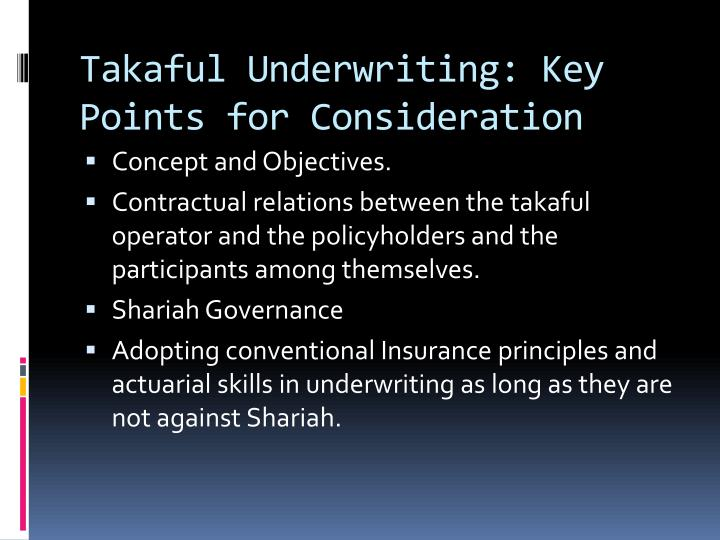 Takaful Underwriting: Key Points for Consideration