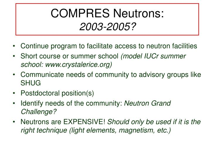 COMPRES Neutrons: