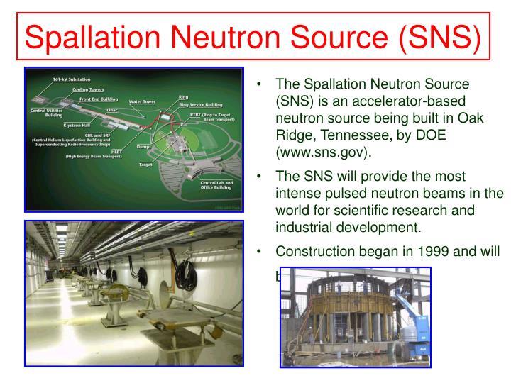 Spallation Neutron Source (SNS)