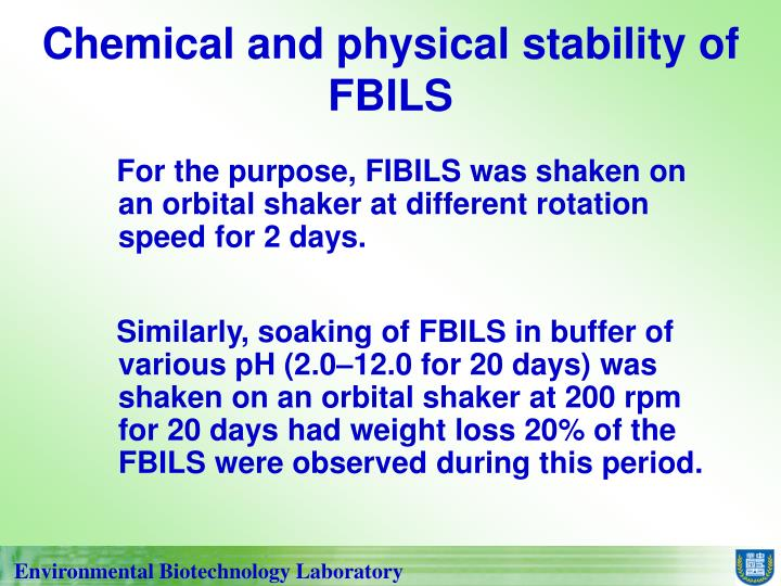 Chemical and physical stability of FBILS
